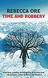 Time and Robbery