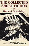 The Collected Short Fiction of Robert Sheckley: Book Two