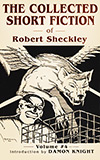 The Collected Short Fiction of Robert Sheckley: Book Four