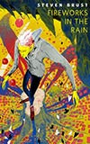 Fireworks in the Rain