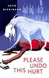 Please Undo This Hurt