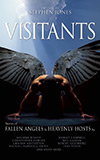 Visitants: Stories of Fallen Angels & Heavenly Hosts