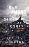 Down Among the Sticks and Bones
