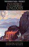 Invisible Kingdoms (collection)