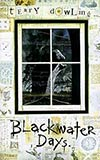Blackwater Days