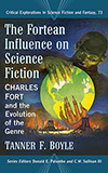 The Fortean Influence on Science Fiction