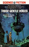 Those Gentle Voices