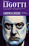 Grimscribe: His Lives and Works
