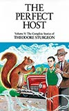 The Perfect Host:  The Complete Stories of Theodore Sturgeon, Vol. 5