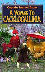 A Voyage to Cacklogallinia