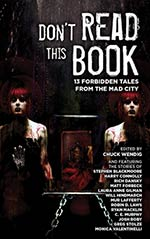 Don't Read This Book: 13 Forbidden Tales from the Mad City