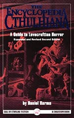 Encyclopedia Cthulhiana, 2nd Edition: A Guide to Lovecraftian Horror