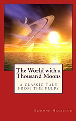 The World with a Thousand Moons
