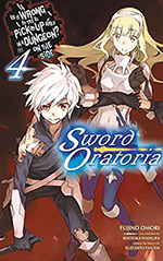 Is It Wrong to Try to Pick Up Girls in a Dungeon? On the Side: Sword Oratoria, Vol. 4
