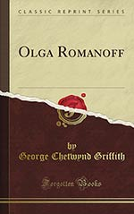 Olga Romanoff: Or, The Syren of the Skies