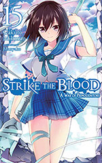 Strike the Blood, Vol. 15: A War of Primogenitors