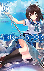 Strike the Blood, Vol. 16: The Mirage Paladin