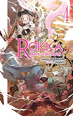 Rokka: Braves of the Six Flowers, Vol. 4