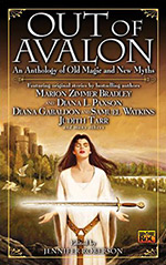 Out of Avalon: An Anthology of Old Magic and New Myths