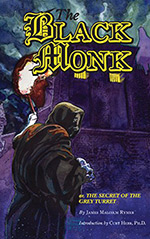 The Black Monk; or, The Secret of the Grey Turret: A Romance