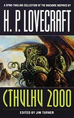 Cthulhu 2000: A Lovecraftian Anthology