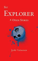 The Explorer and Other Stories