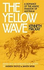 The Yellow Wave: A Romance of the Asiatic Invasion of Australia