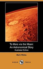 To Mars via the Moon: An Astronomical Story