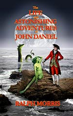 The Life and Astonishing Adventures of John Daniel