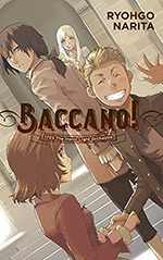 Baccano!, Vol. 11: 1705 The Ironic Light Orchestra