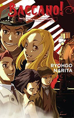 Baccano!, Vol. 3: 1931 The Grand Punk Railroad: Express