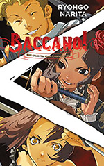 Baccano!, Vol. 6: 1933 (First) The Slash -Cloudy to Rainy-