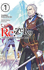Re: Zero, Vol. 7: Starting Life in Another World
