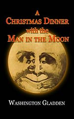 A Christmas Dinner with the Man in the Moon