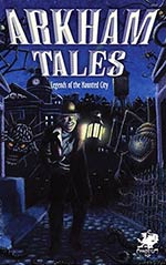 Arkham Tales: Legends of the Haunted City