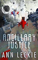 Ancillary Justice -- A keeper