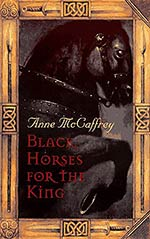 Black Horses for the King