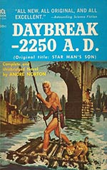 Daybreak - 2250 A.D. (Star Man's Son, 2250 A.D.)