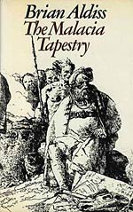 Brian Aldiss - The Malacia Tapestry (1978)