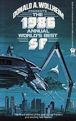The 1986 Annual World's Best SF