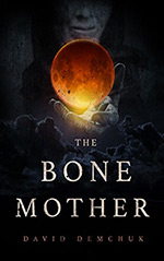 The Bone Mother