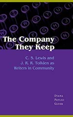 The Company They Keep: Lewis and Tolkien as Writers in Commmunity