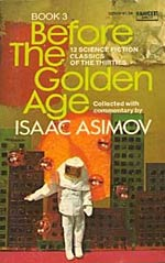 Before the Golden Age: Science Fiction Classics of the Thirties
