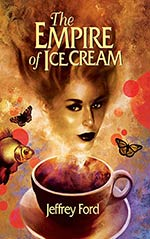 The Empire of Ice Cream (collection)