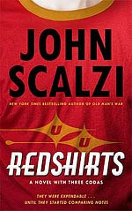 Redshirts:  Novel with Three Codas