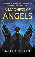 A Madness Of Angels: Or The Resurrection of Matthew Swift