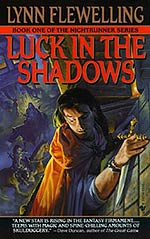 Luck in the Shadows