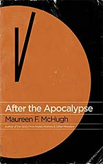 After the Apocalypse:  Stories