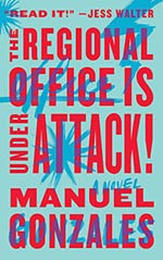 The Regional Office is Under Attack: A Novel