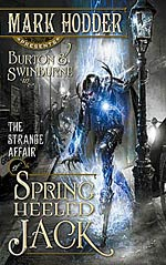 Burton & Swinburne in The Strange Affair of Spring Heeled Jack by Mark Hodder